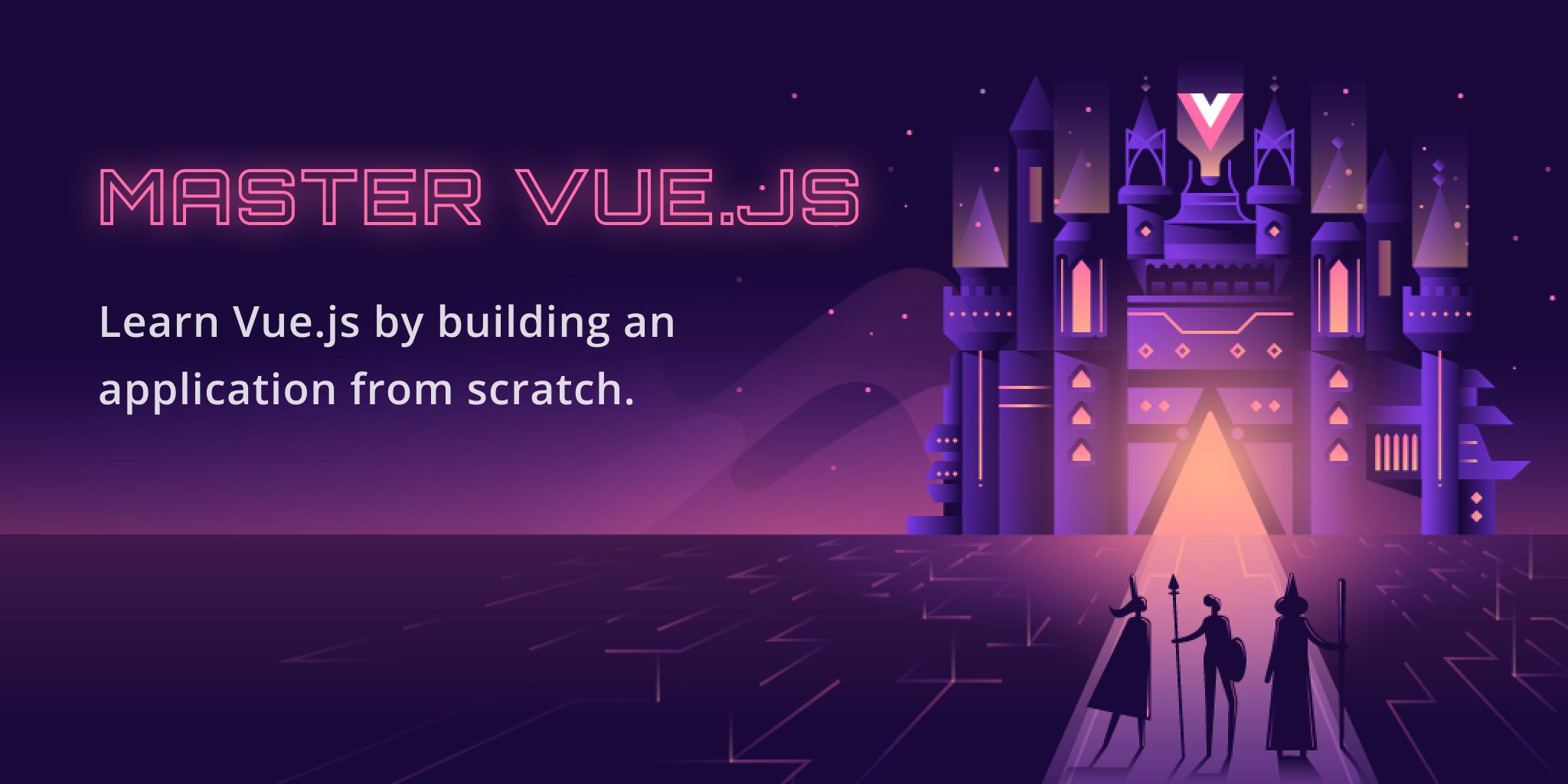 The Vue.js Master Class VueJS course